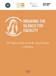 Breaking the silence for equality: 2017 National Study on Gender-based Violence in Mongolia